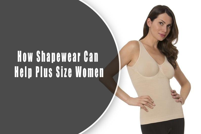 How Shapewear Can Help Plus Size Women